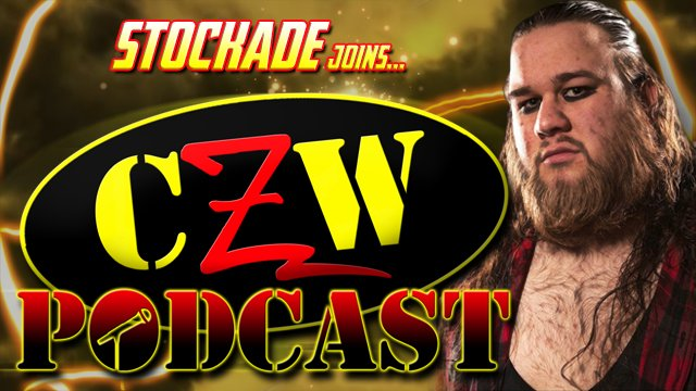"CZW ""Podcast: Bleeding Black & Yellow"" Episode #31 (w/ Stockade)"