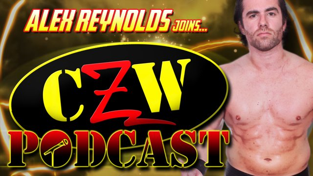 "CZW ""Podcast: Bleeding Black & Yellow"" Episode #35 (w/ Alex Reynolds)"