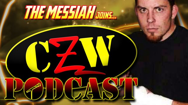 "CZW ""Podcast: Bleeding Black & Yellow"" Episode #39 (w/ The Messiah)"