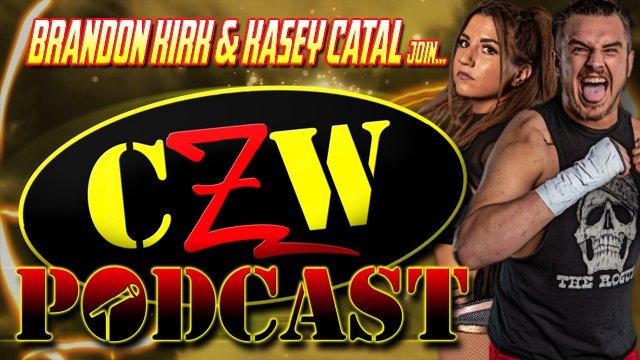 "CZW ""Podcast: Bleeding Black & Yellow"" Episode #42 (w/ Kasey Catal & Brandon Kirk)"