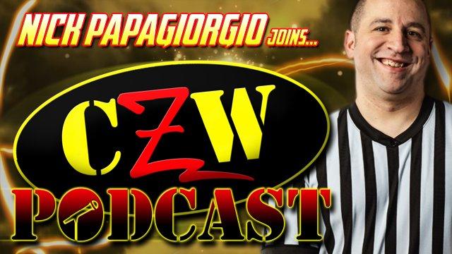 """CZW """"Podcast: Bleeding Black & Yellow"""" Episode #44 (w/ Nick Papagiorgio)"""