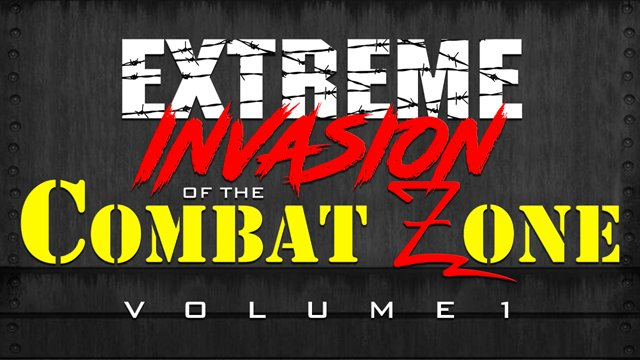 "CZW ""Extreme Invasion of the Combat Zone Vol. 1"" Compilation"