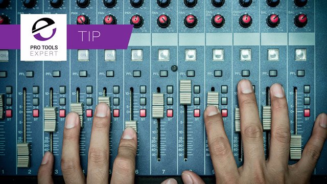"""Tip - """"Clutching"""" Faders In Pro Tools Without An Avid Control Surface"""