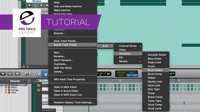 How To Use The New Track Presets Feature In Pro Tools 2018