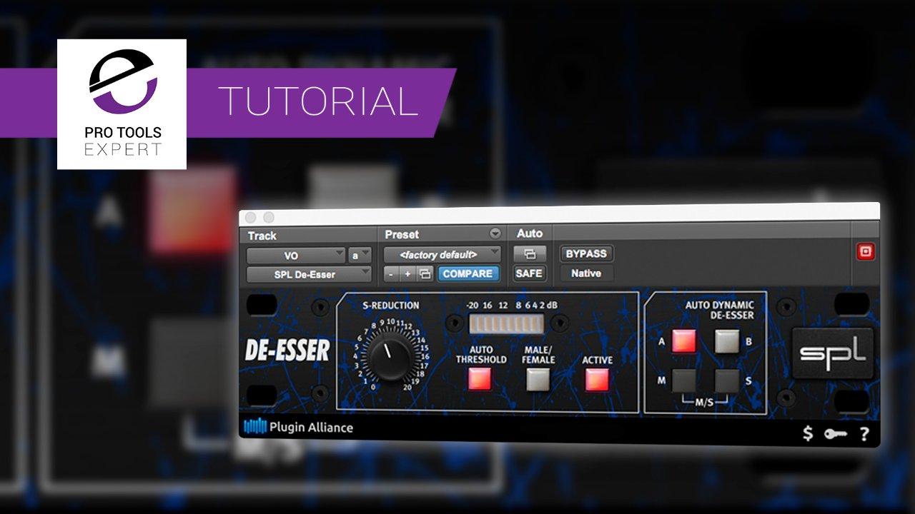 Free Tutorial - Using The SPL De-Esser | Pro Tools