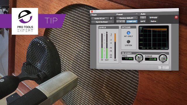 You Can Take Your Fingers Out Of Your Ears Now! Control Those Danger Frequencies. Quickly Fix Harsh Electric Guitars with The Pro Tools De-esser