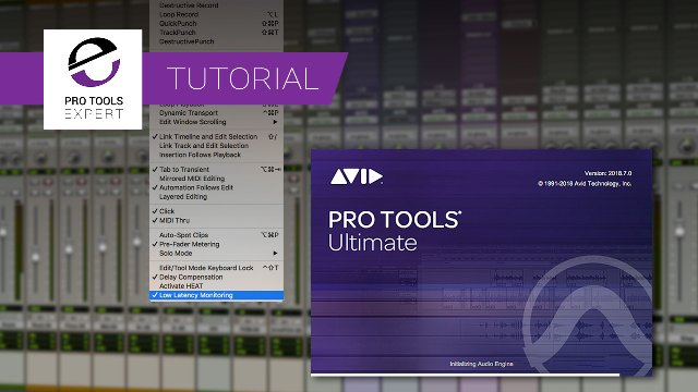 Have You Seen The New Low Latency Monitoring Options In Pro Tools 2018.7? Why Hasn't Everyone Noticed How Important It Is? Free Expert Tutorial.