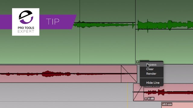 Tip - Bypass Or Render Clip Gain In Pro Tools