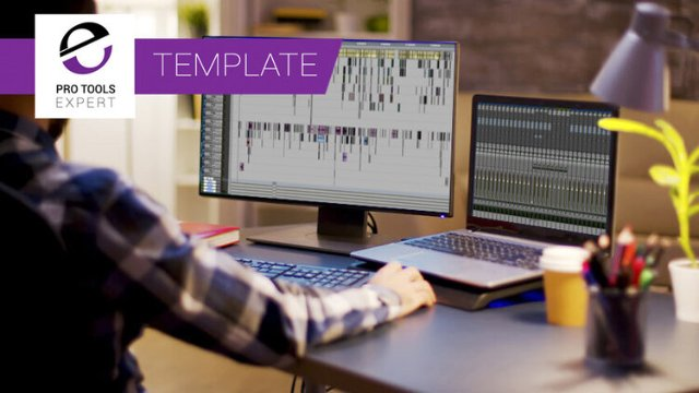 Creating Your First Film Mix Template Session In Pro Tools - Part 1