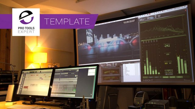 Ambiences, Sound Effects, Foley And Music - Building Your First Film Pro Tools Mix Template Session Part 3
