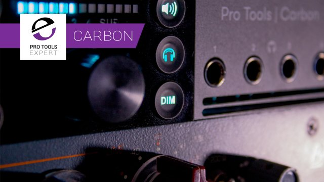 Pro Tools Carbon Is A Headphone Amp And Monitor Controller Too