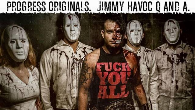 Jimmy Havoc Q&A
