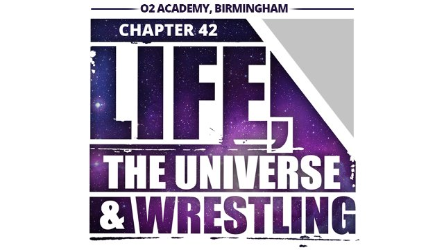 Chapter 42: Life, The Universe & Wrestling