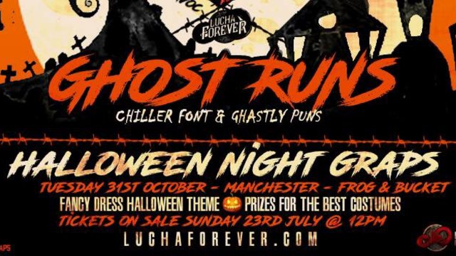 Lucha Forever - Ghost Runs