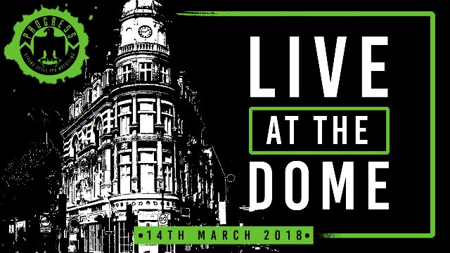 Live At The Dome: 14th March