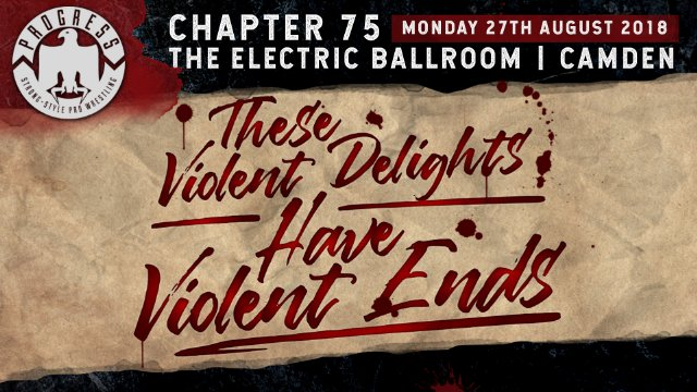 Chapter 75: These Violent Delights Have Violent Ends