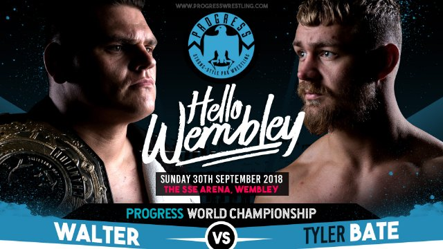 WALTER vs Tyler Bate - PROGRESS World Title