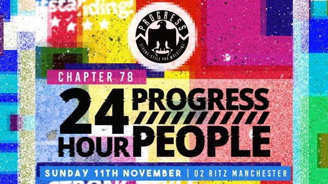 Chapter 78: 24 Hour PROGRESS People