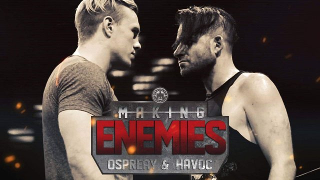 Making Enemies: Ospreay & Havoc
