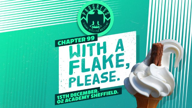 Chapter 99: With A Flake, Please