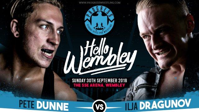 Pete Dunne vs Ilja Dragunov (Chapter 76: Hello Wembley!)