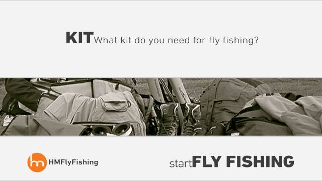 What kit do you need for fly fishing? - Start fly fishing #1