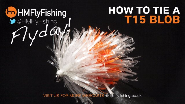 Tying a T15 Blob fly pattern - HM Flydays