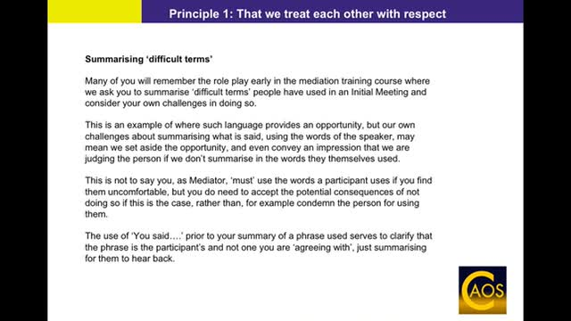 Principle 1: That we treat each other with respect - Mediator Support Webinar