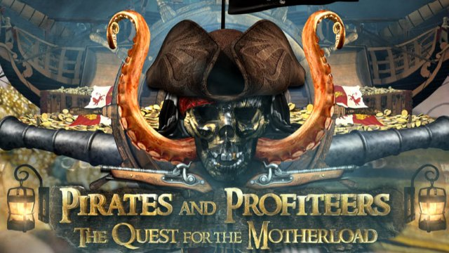 Pirates And Profiteers - Episode 1