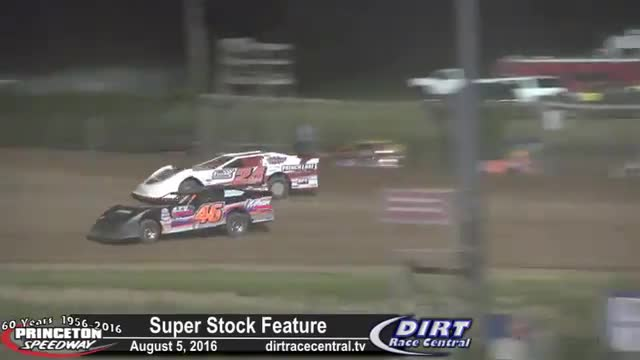 Princeton Speedway 8/5/16 Super Stock Feature Race