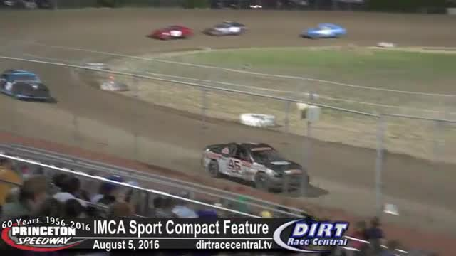 Princeton Speedway 8/5/16 IMCA Sport Compact Feature Race