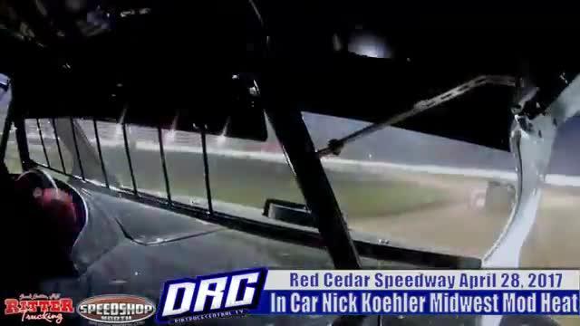 In Car Nick Koehler 4/28/17 Red Cedar Speedway Midwest Mod Heat