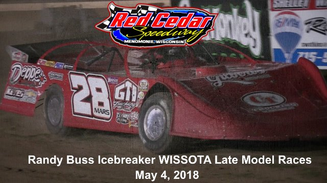 Red Cedar Speedway 5/4/18 WISSOTA Late Model Races