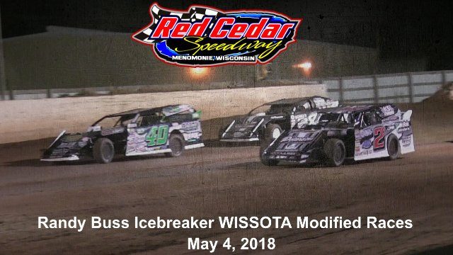 Red Cedar Speedway 5/4/18 WISSOTA Modified Races