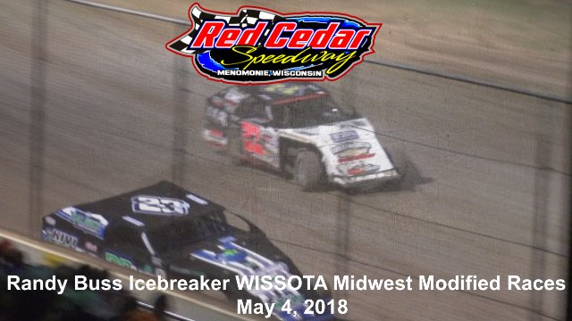 Red Cedar Speedway 5/4/18 WISSOTA Midwest Modified Races