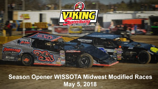 Viking Speedway 5/5/18 WISSOTA Midwest Modified Races