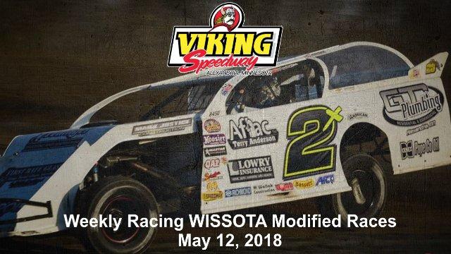 Viking Speedway 5/12/18 WISSOTA Modified Raes