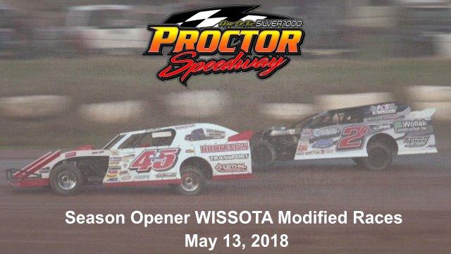 Proctor Speedway 5/13/18 WISSOTA Modified Races