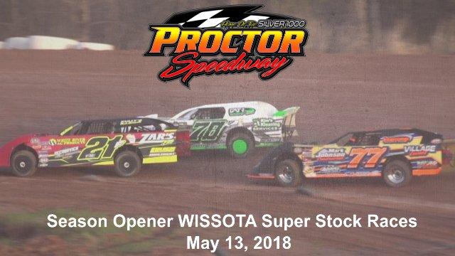 Proctor Speedway 5/13/18 WISSOTA Super Stock Races