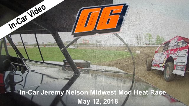 In Car Camera - Jeremy Nelson Ogilvie Raceway 5/12/18 MWM Heat Race