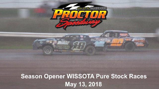 Proctor Speedway 5/13/18 WISSOTA Pure Stock Races