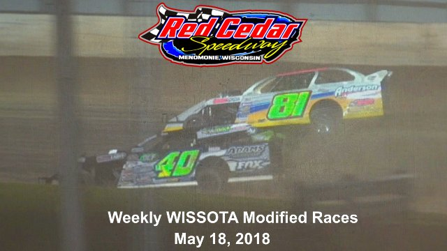 Red Cedar Speedway 5/18/18 WISSOTA Modified Races