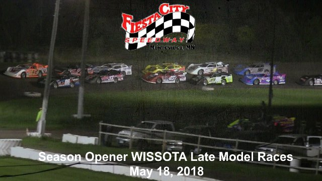 Fiesta City Speedway 5/18/18 WISSOTA Late Model Races