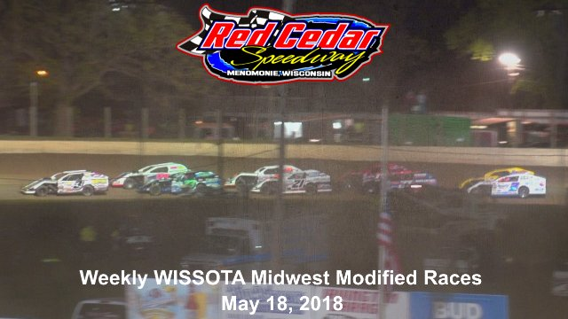 Red Cedar Speedway 5/18/18 WISSOTA Midwest Modified Races