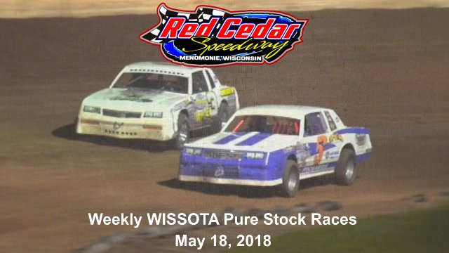 Red Cedar Speedway 5/18/18 WISSOTA Pure Stock Races