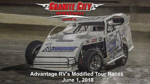 Granite City Speedway 6/1/18 Advantage RV's Mod Tour Races