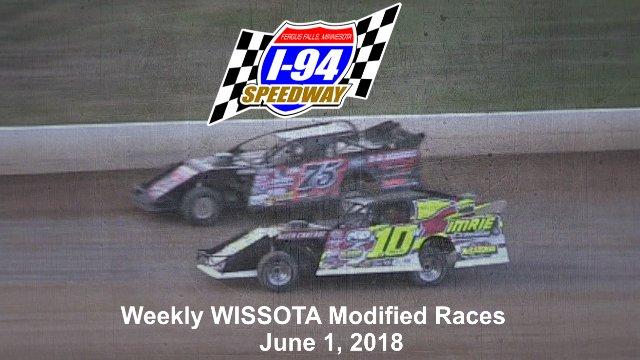 I-94 Speedway 6/1/18 WISSOTA Modified Races