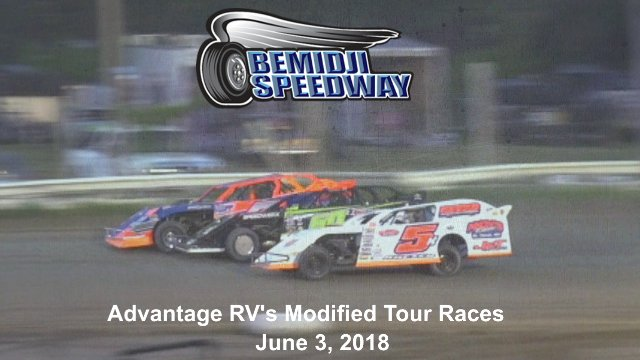 Bemidji Speedway 6/3/18 Advantage RV's Modified Tour Races