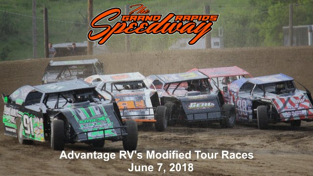 Grand Rapids Speedway 6/7/18 Advantage RV's Modified Races
