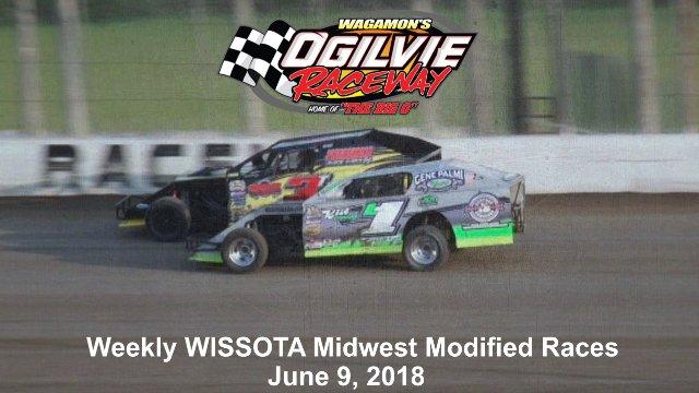 Ogilvie Raceway 6/7/18 WISSOTA Midwest Modified Races
